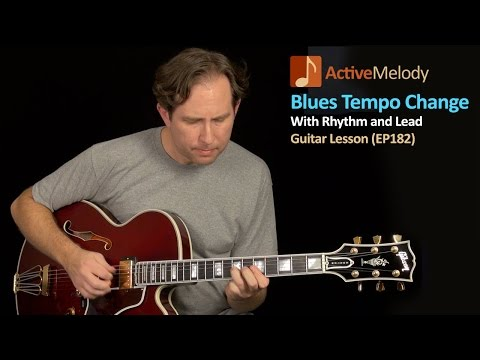 Blues Guitar Lesson With a Tempo Change - Includes Rhythm and Lead - EP182
