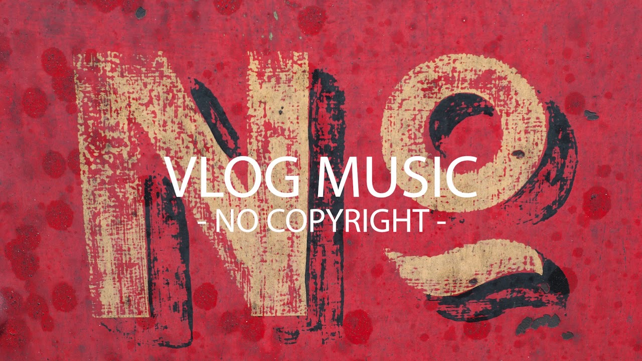 Cjbeards - No No No (VLOG MUSIC - No Copyright)