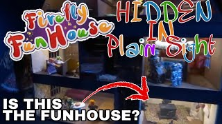 Firefly Fun House - Things hidden in plain sight!