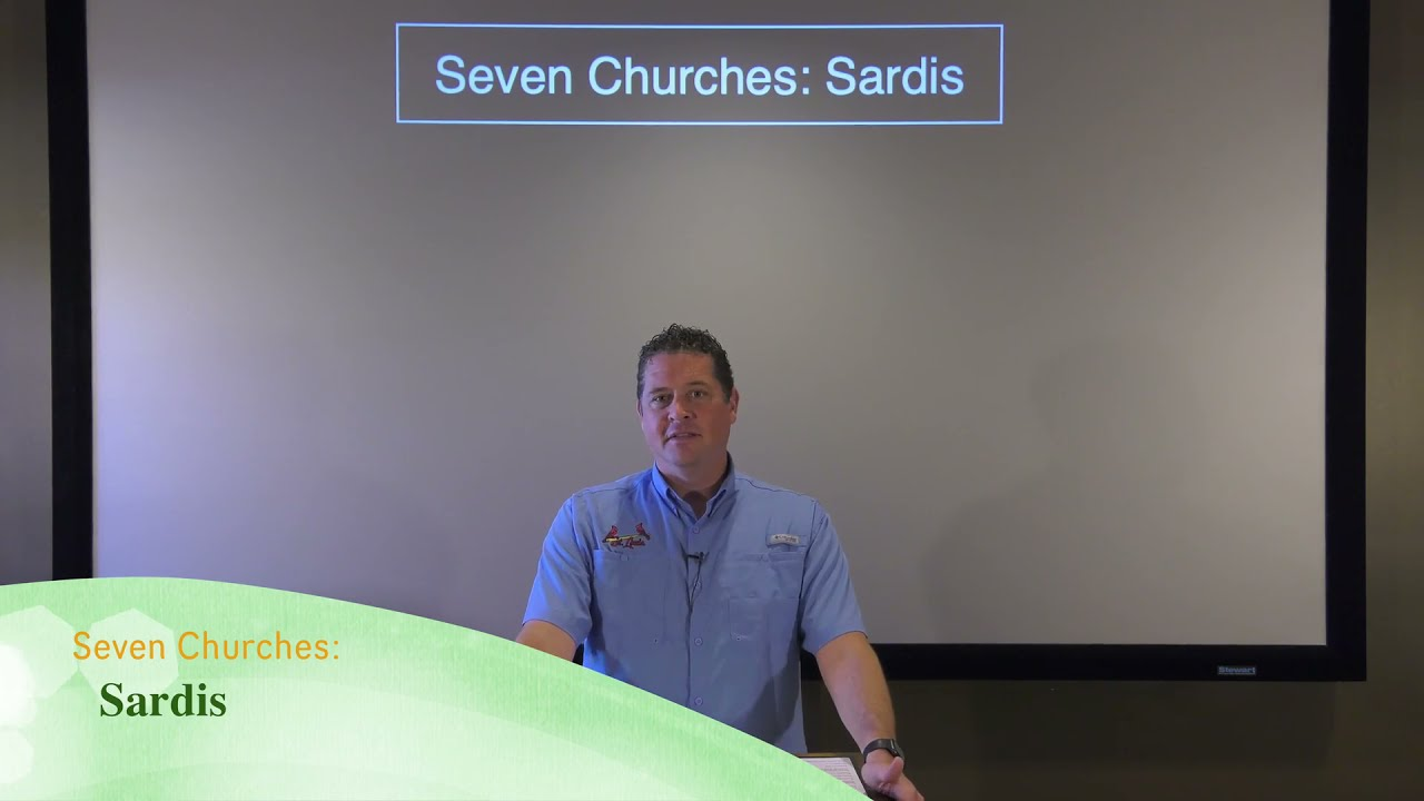 The Seven Churches: Sardis