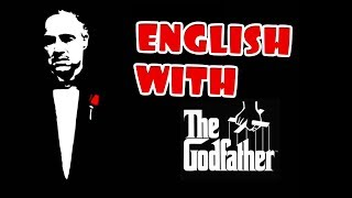 Learning English With Godfather