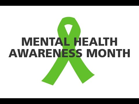 Mental Health Awareness Month 2017