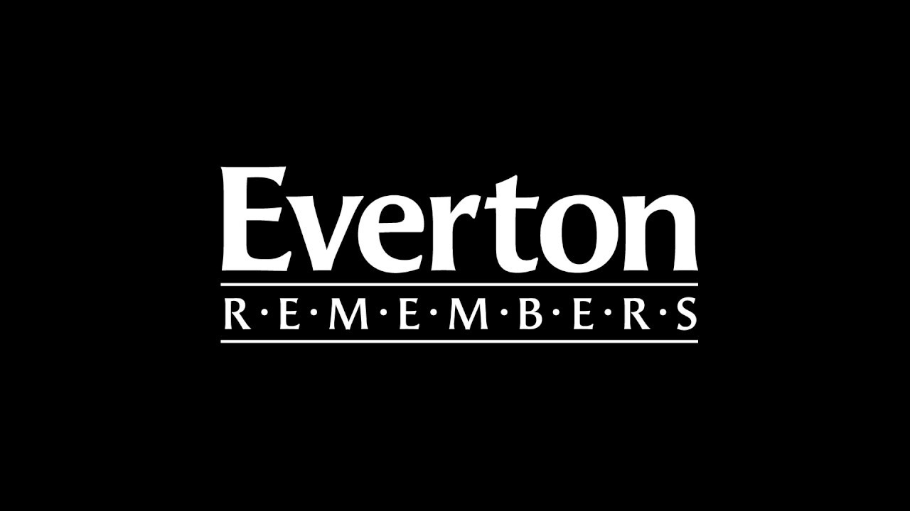 Everton Remembers Youtube