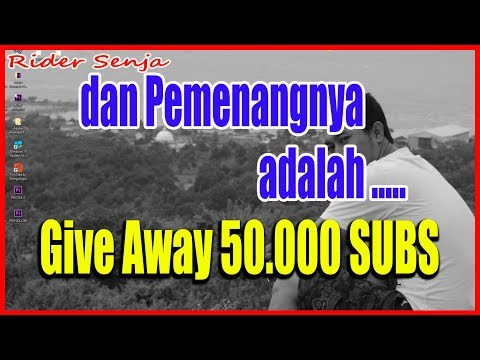 Pemenang Give Away 50.000 Subscriber