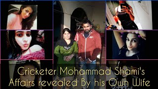 Mohammad Shami affairs with girls || Secret revealed by her wife Hasin Jahan || Shami illegal affair