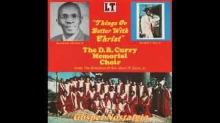 """Put Your Trust In Jesus"" (Original) (1977) D. R. Curry Memorial Choir"