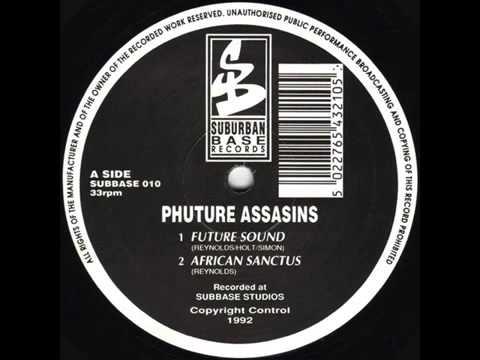 Phuture Assassins   Future Sound