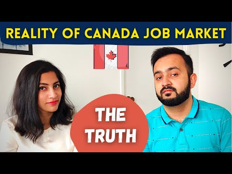 REALITY OF JOB MARKET IN CANADA   What happened during COVID? What are we upto now?