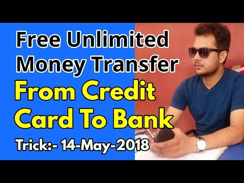 Trick-14-05-2018,Free Unlimited Money Transfer From Credit Card To bank!Credit Card to Bank Transfer