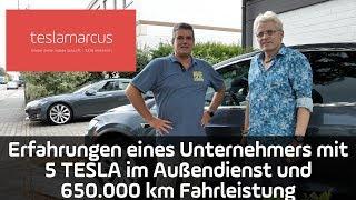 5 TESLA mit insgesamt 650.000 km - Positives und Negatives - Erfahrungen eines Unternehmers