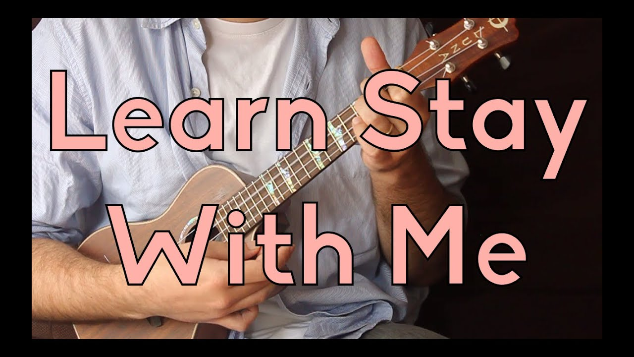 Stay With Me Sam Smith Beginner Song Ukulele Lesson Youtube
