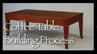 Coffee Table Building Process By Doucette And Wolfe Furniture Makers