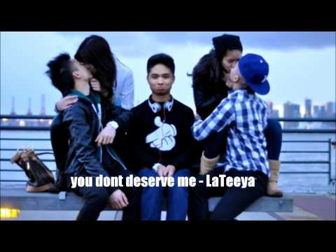 you dont deserve me - lateeya