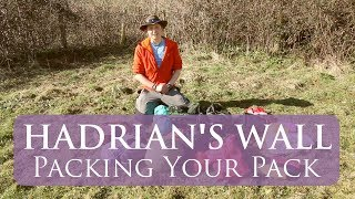 What To Pack For The Hadrian's Wall Walk | Packing Your Pack