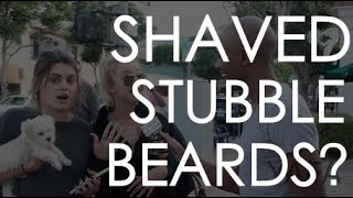 Shaved, Stubble, or Beards?