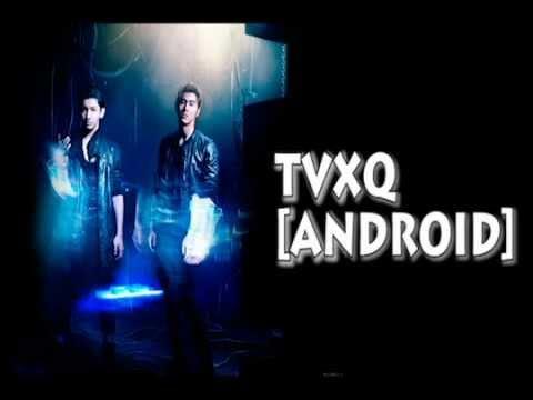 TVXQ - Android (Full Audio)