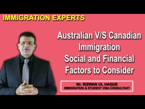 Australian Vs Canadian Immigration   Social and Financial Factors to Consider