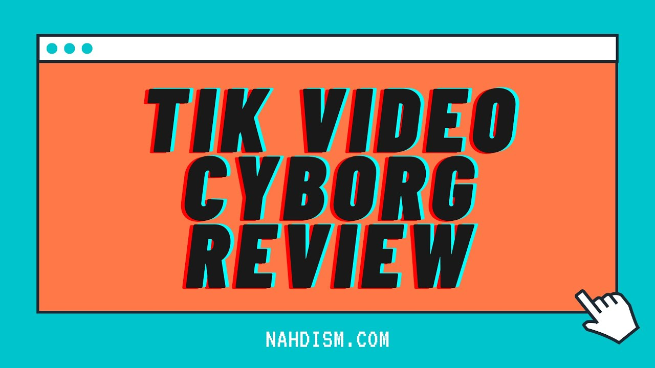 tik video cyborg
