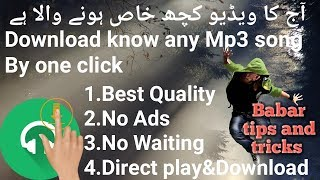 how-to-download-any-mp3-song-with-a-android-phone-app-babar-tips-and-tricks