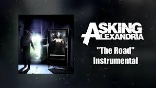 Asking Alexandria - The Road Instrumental (Studio Quality)