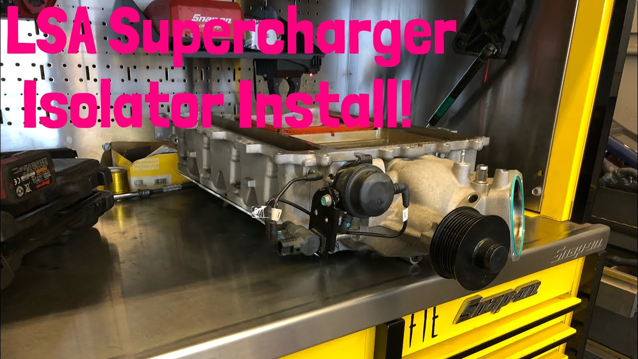 LSA Supercharger Solid Isolator