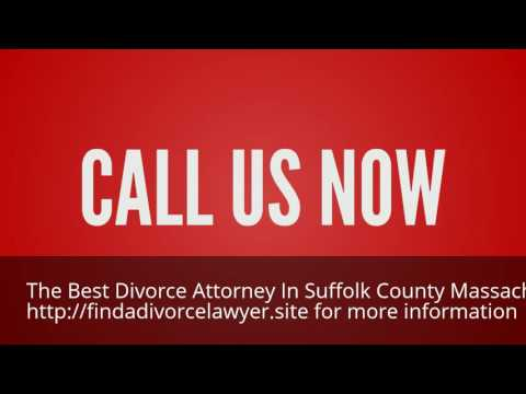 Find the Best Divorce Attorney in Suffolk County Massachusetts 844-899-1006