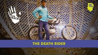 The Death Rider Of The Great Golden Circus | Unique Stories From India
