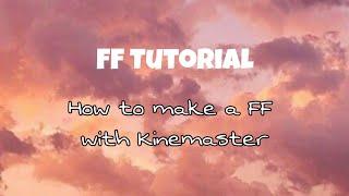 Kinemaster ile FF düzenlemek için nasıl? | Öğretici