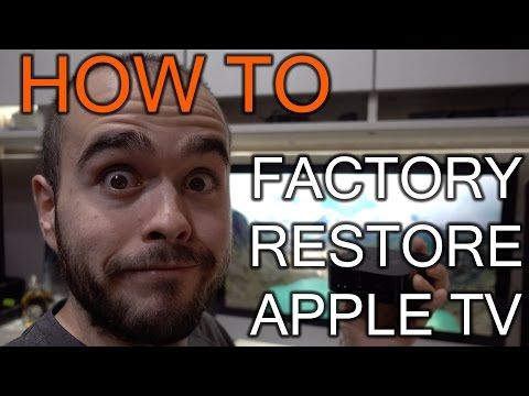 Factory restore Apple tv 1, 2, 3 and 4th generation