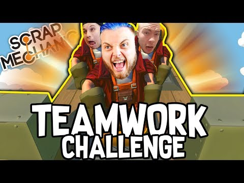 Scrap Mechanic - TEAMWORK CHALLENGE!! W/AshDubh & Speedy - [#57] | Gameplay