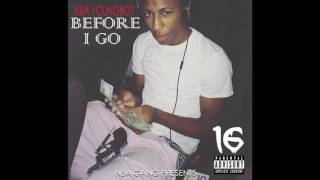 03) NBA YoungBoy : Before I Go - Kickin Shit