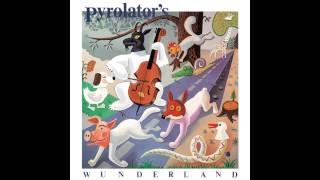 Pyrolator - Wunderland