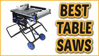 best table saw 2018 table saw reviews