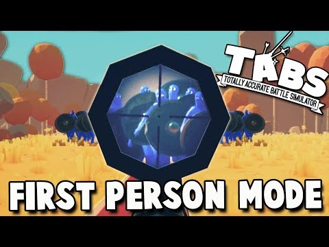 TABS First Person Mode!  NEW Weapons (Totally Accurate Battle Simulator Gameplay - Custom Battles)