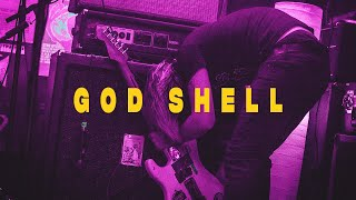 God Shell | Safehouse Summer Sessions