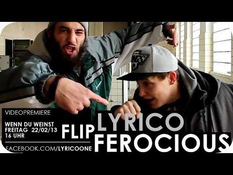 Lyrico -  Immer wenn du weinst feat. Flip Ferocious