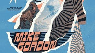 Mike Gordon - Live at The Boulder Theatre, Boulder, CO 1/28/20