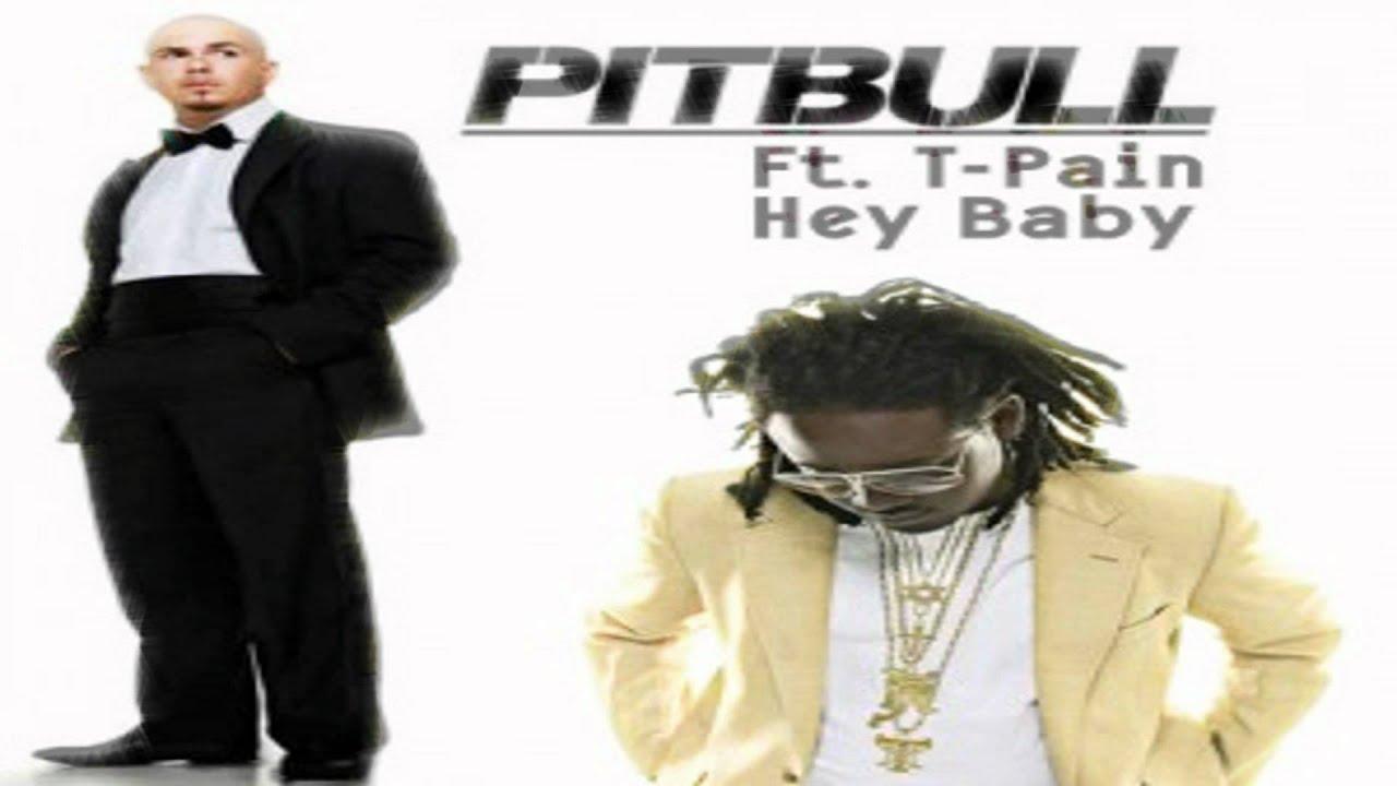 Pitbull hey baby drop it to the floor feat t pain mediafire