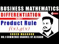 PRODUCT RULE- DIFFERENTIATION MATHEMATICS B.COM CLASS 3