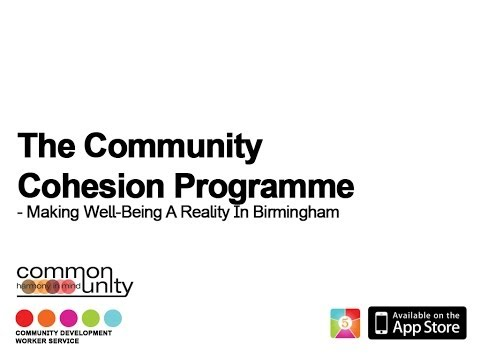 The Community Cohesion Programme - Making Well-Being A Reality In Birmingham