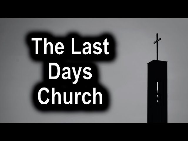 The Last Days Church - 1 Timothy 4:1-6 – September 13th, 2020