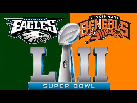 SUPERBOWL 18 – EAGLES VS BENGALS – MADDEN 18