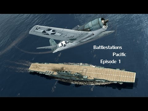 Battlestations Pacific  Island Capture - Episode 1-  Beating Bombers