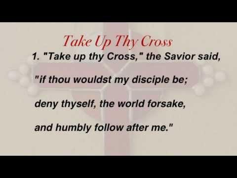 Take Up Thy Cross (United Methodist Hymnal #415)