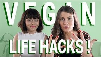 VEGAN LIFE HACKS – 10 vegaani niksiä!