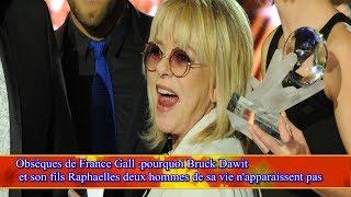 Obsèques de France Gall:pourquoi Bruck  Dawit et son fils Raphaelles deux hommes de sa vie n