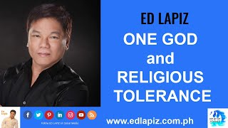 🆕Ed Lapiz Latest Sermon New Video👉 ONE GOD and RELIGIOUS TOLERANCE 👉 Ed Lapiz Official Channel 2020