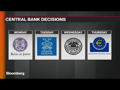Busy Week for World's Biggest Central Banks