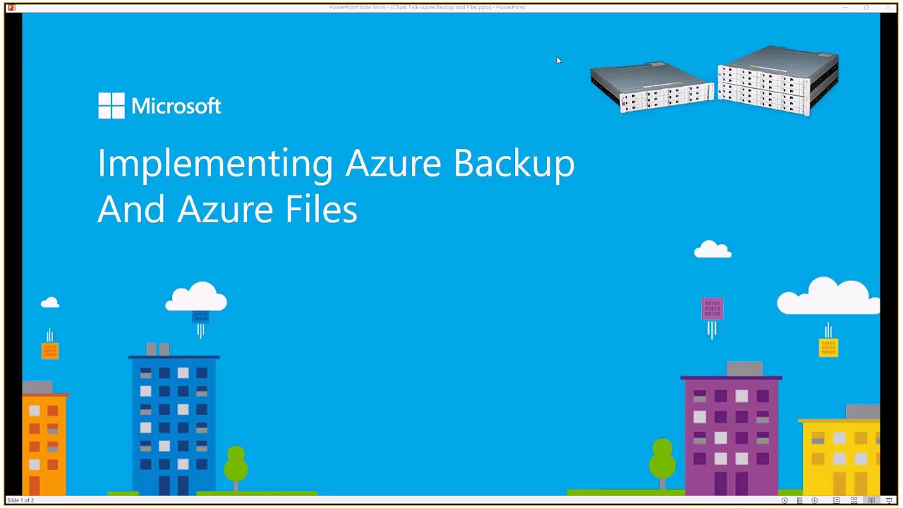 Session 5 Azure Files and Implementing Azure Backup Friday, February 24,  2017 2 07 23 PM