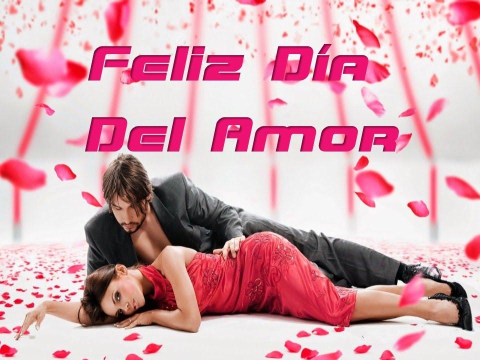 Feliz Dia Del Amor Frases Bonitas Imagenes Musica Youtube